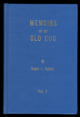 Image for MEMOIRS OF AN OLD COG.  VOLUME THREE.  (VOLUME 3).