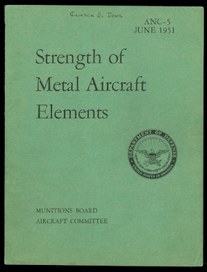 Image for STRENGTH OF METAL AIRCRAFT ELEMENTS.  ANC-5 BULLETIN.