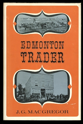 Image for EDMONTON TRADER:  THE STORY OF JOHN A. McDOUGALL.