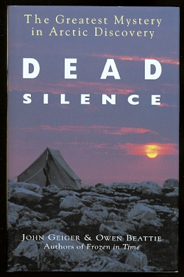Image for DEAD SILENCE:  THE GREATEST MYSTERY IN ARCTIC DISCOVERY.