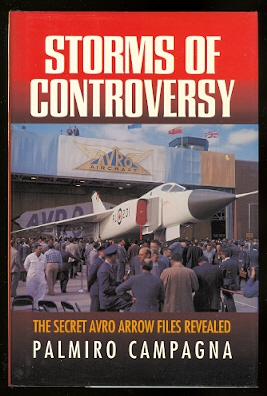 Image for STORMS OF CONTROVERSY:  THE SECRET AVRO ARROW FILES REVEALED.