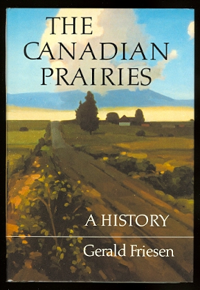 Image for THE CANADIAN PRAIRIES:  A HISTORY.