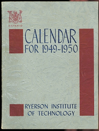 Image for THE RYERSON INSTITUTE OF TECHNOLOGY. CALENDAR FOR 1949-1950.