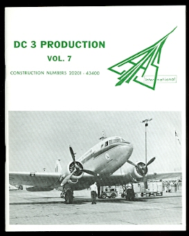 Image for DC 3 PRODUCTION.  VOLUME 7.  CONSTRUCTION NUMBERS 20201 - 43400.  (VOL. 7)