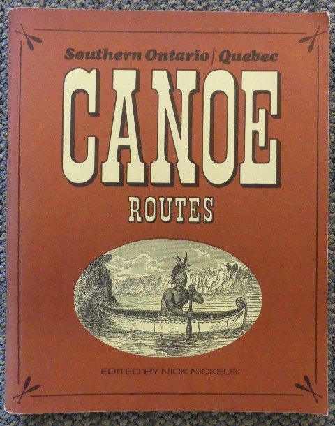 Image for SOUTHERN ONTARIO/QUEBEC CANOE ROUTES.