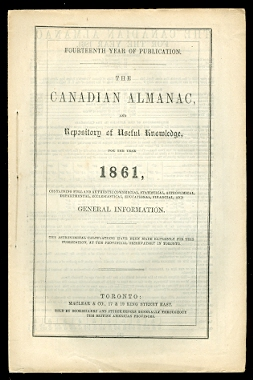 Image for THE CANADIAN ALMANAC, AND REPOSITORY OF USEFUL KNOWLEDGE, FOR THE YEAR 1861.  (WITH FOLD-OUT MAP.)