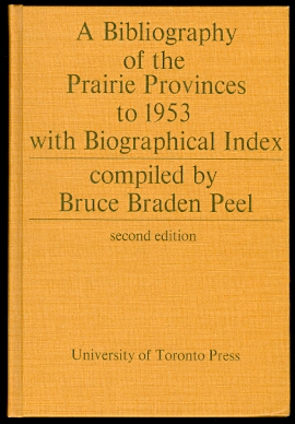 Image for A BIBLIOGRAPHY OF THE PRAIRIE PROVINCES TO 1953 WITH BIOGRAPHICAL INDEX.