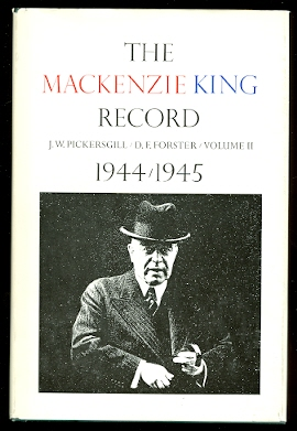 Image for THE MACKENZIE KING RECORD.  VOLUME 2. 1944-1945.  (VOLUME II)