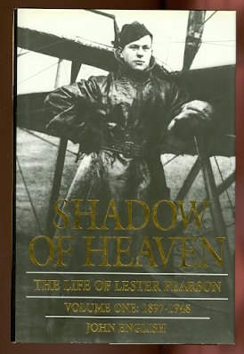 Image for SHADOW OF HEAVEN: THE LIFE OF LESTER PEARSON.  VOLUME ONE: 1897-1948.
