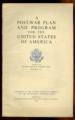 Image for A POST-WAR PLAN AND PROGRAM FOR THE UNITED STATES OF AMERICA.