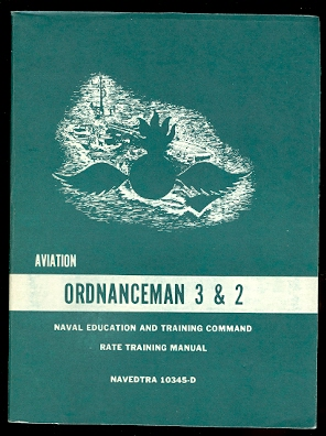 Image for AVIATION ORDNANCEMAN 3 & 2.  NAVAL EDUCATION AND TRAINING COMMAND RATE TRAINING MANUAL.  NAVEDTRA 10345-D