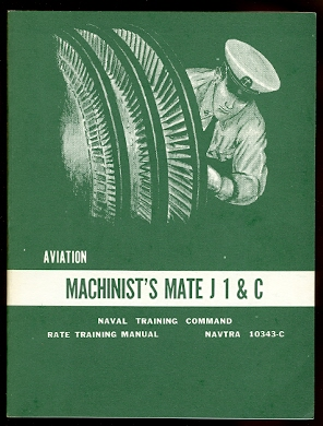Image for AVIATION MACHINIST'S MATE J 1 & C.  RATE TRAINING MANUAL.  NAVTRA 10343-C.