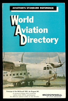Image for WORLD AVIATION DIRECTORY:  LISTING AVIATION COMPANIES AND OFFICIALS COVERING THE UNITED STATES, CANADA AND 136 COUNTRIES IN EUROPE, CENTRAL AND SOUTH AMERICA, AFRICA AND MIDDLE EAST, AUSTRALASIA AND ASIA.  SUMMER 1965.  VOLUME 26, NUMBER 1.
