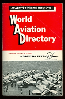 Image for WORLD AVIATION DIRECTORY:  LISTING AVIATION COMPANIES AND OFFICIALS COVERING THE UNITED STATES, CANADA AND 147 COUNTRIES IN EUROPE, CENTRAL AND SOUTH AMERICA, AFRICA AND MIDDLE EAST, AUSTRALASIA AND ASIA.  WINTER 1967-68.  VOLUME 28, NUMBER 2.