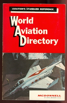 Image for WORLD AVIATION DIRECTORY:  LISTING AVIATION COMPANIES AND OFFICIALS COVERING THE UNITED STATES, CANADA AND 145 COUNTRIES IN EUROPE, CENTRAL AND SOUTH AMERICA, AFRICA AND MIDDLE EAST, AUSTRALASIA AND ASIA.  WINTER 1966-67.  VOLUME 27, NUMBER 2.