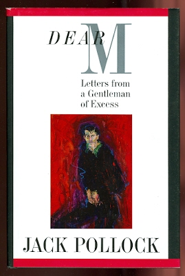 Image for DEAR M:  LETTERS FROM A GENTLEMAN OF EXCESS.