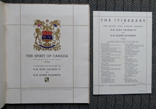 Image for THE SPIRIT OF CANADA.  DOMINION AND PROVINCES 1939.  A SOUVENIR OF WELCOME TO H.M. KING GEORGE VI AND H.M. QUEEN ELIZABETH.  WITH ITINERARY SHEET.