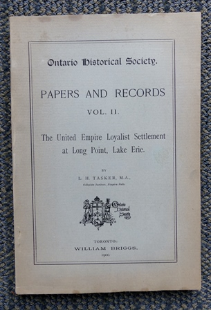 Image for ONTARIO HISTORICAL SOCIETY.  PAPERS AND RECORDS.  VOL.II.  THE UNITED EMPIRE LOYALIST SETTLEMENT AT LONG POINT, LAKE ERIE.