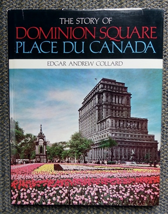 Image for THE STORY OF DOMINION SQUARE.  PLACE DU CANADA.