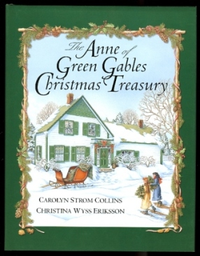 Image for THE ANNE OF GREEN GABLES CHRISTMAS TREASURY.