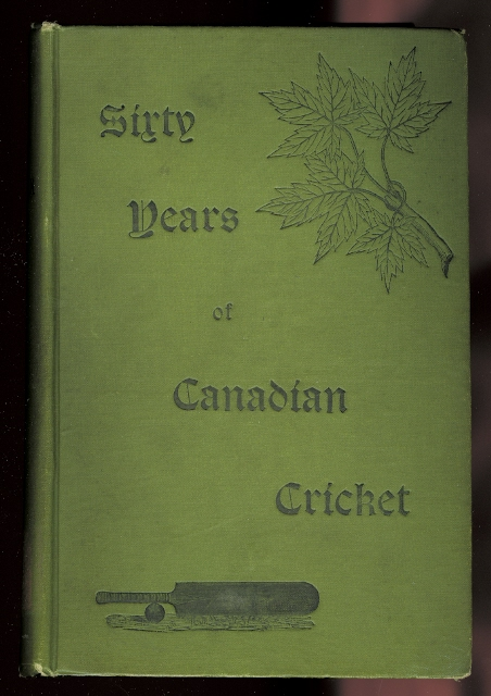 Image for SIXTY YEARS OF CANADIAN CRICKET.