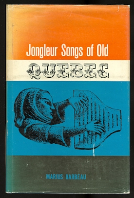 Image for JONGLEUR SONGS OF OLD QUEBEC.