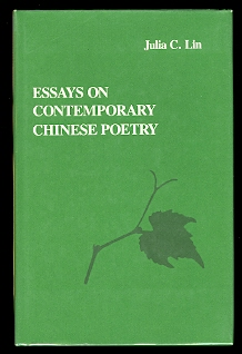 Image for ESSAYS ON CONTEMPORARY CHINESE POETRY.