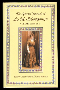 Image for THE SELECTED JOURNALS OF L.M. MONTGOMERY.  VOLUME I: 1889-1910.