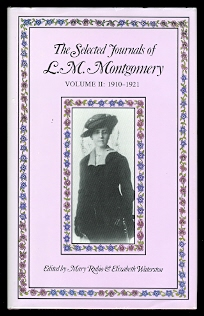 Image for THE SELECTED JOURNALS OF L.M. MONTGOMERY.  VOLUME II: 1910-1921.