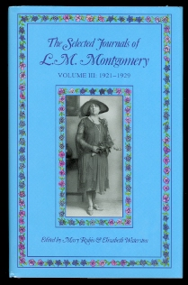 Image for THE SELECTED JOURNALS OF L.M. MONTGOMERY.  VOLUME III: 1921-1929.