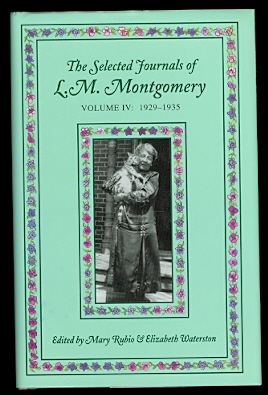 Image for THE SELECTED JOURNALS OF L.M. MONTGOMERY.  VOLUME IV: 1929-1935.