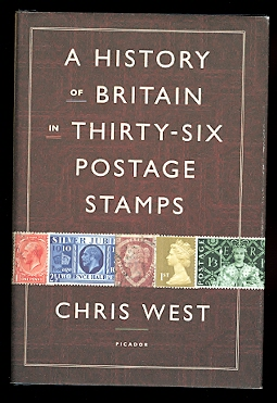 Image for A HISTORY OF BRITAIN IN THIRTY-SIX POSTAGE STAMPS.