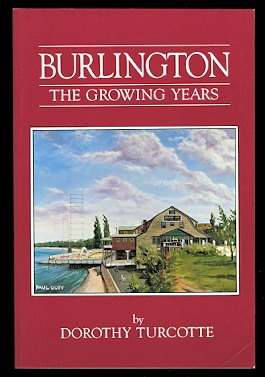 Image for BURLINGTON:  THE GROWING YEARS.