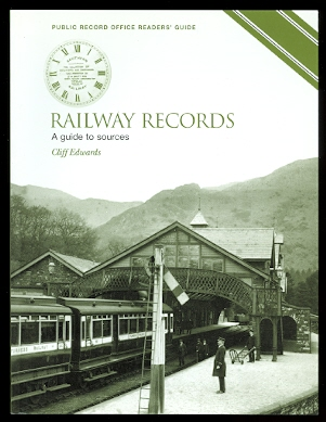 Image for RAILWAY RECORDS:  A GUIDE TO SOURCES.