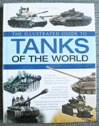 Image for THE ILLUSTRATED GUIDE TO TANKS OF THE WORLD.