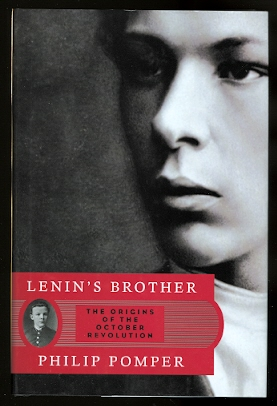 Image for LENIN'S BROTHER:  THE ORIGINS OF THE OCTOBER REVOLUTION.