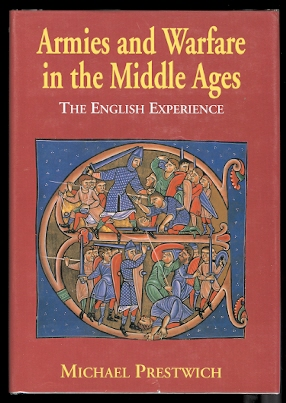 Image for ARMIES AND WARFARE IN THE MIDDLE AGES:  THE ENGLISH EXPERIENCE.