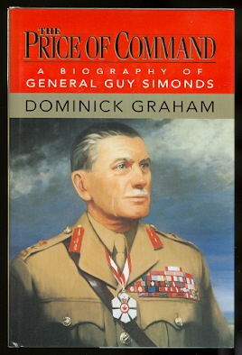 Image for THE PRICE OF COMMAND:  A BIOGRAPHY OF GENERAL GUY SIMONDS.