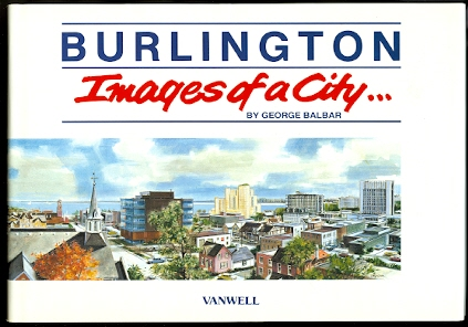 Image for BURLINGTON:  IMAGES OF A CITY...