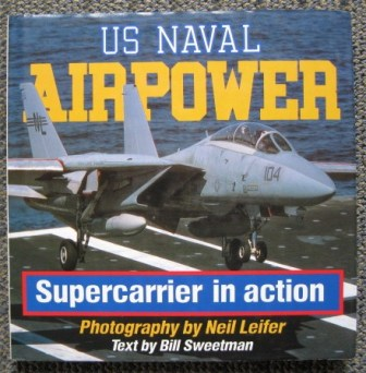 Image for US NAVAL AIRPOWER:  SUPERCARRIER IN ACTION.