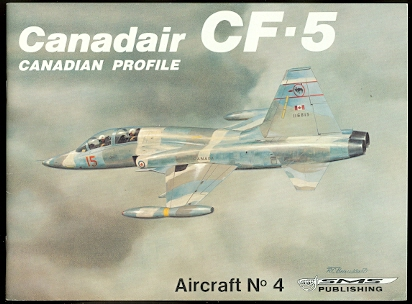 Image for CANADAIR CF-5.  CANADIAN PROFILE AIRCRAFT NO. 4.