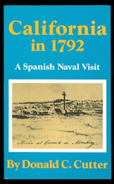 Image for CALIFORNIA IN 1792:  A SPANISH NAVAL VISIT.