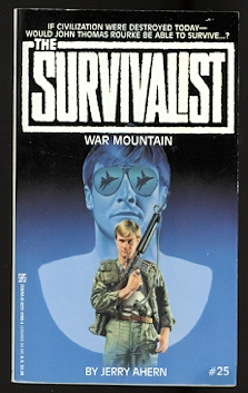 Image for WAR MOUNTAIN.  THE SURVIVALIST SERIES #25.