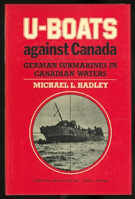 Image for U-BOATS AGAINST CANADA:  GERMAN SUBMARINES IN CANADIAN WATERS.