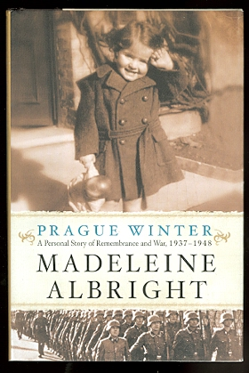 Image for PRAGUE WINTER:  A PERSONAL STORY OF REMEMBRANCE AND WAR, 1937-1948.