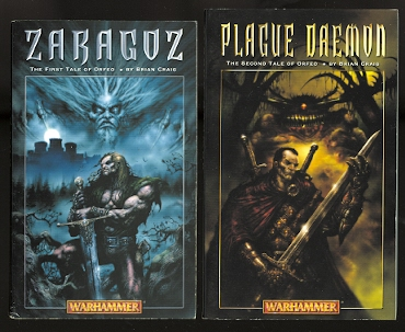 Image for ZARAGOZ and PLAGUE DAEMON.  THE FIRST TWO BOOKS OF THE ORFEO TRILOGY.  WARHAMMER.