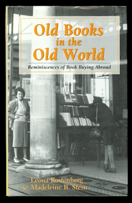 Image for OLD BOOKS IN THE OLD WORLD:  REMINISCENCES OF BOOK BUYING ABROAD.