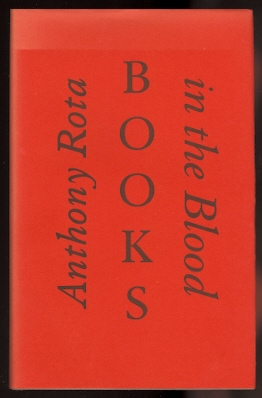 Image for BOOKS IN THE BLOOD:  MEMOIRS OF A FOURTH GENERATION BOOKSELLER.