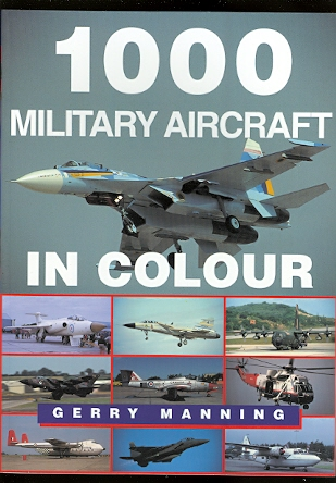 Image for 1000 MILITARY AIRCRAFT IN COLOUR.
