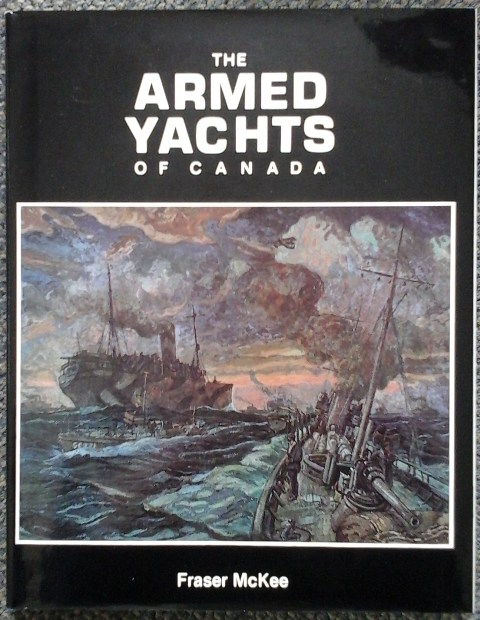 Image for THE ARMED YACHTS OF CANADA.